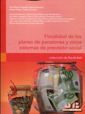 cover image of Fiscalidad de los planes de pensiones y otros sistemas de previsión social.