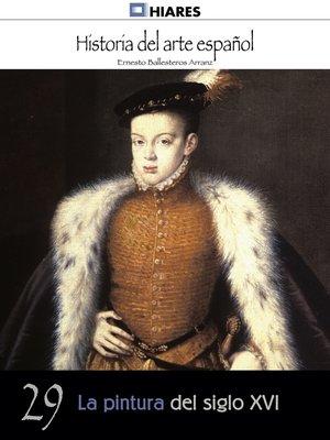 cover image of La pintura del siglo XVI