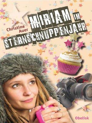 cover image of Miriam im Sternschnuppenjahr