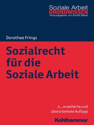 cover image of Sozialrecht für die Soziale Arbeit
