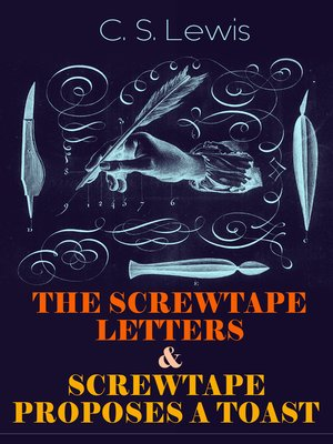 cover image of The Screwtape Letters & Screwtape Proposes a Toast