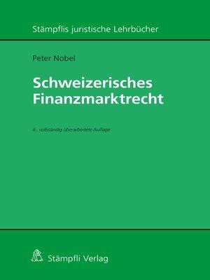 cover image of Schweizerisches Finanzmarktrecht