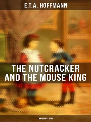 cover image of The Nutcracker and the Mouse King (Christmas Tale)