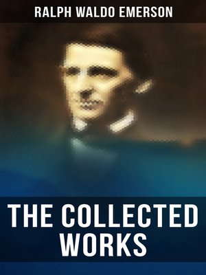 cover image of The Collected Works of Ralph Waldo Emerson