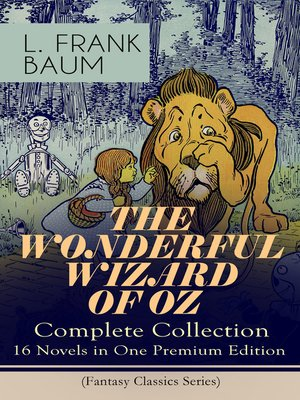 cover image of The Wonderful Wizard of Oz – Complete Collection