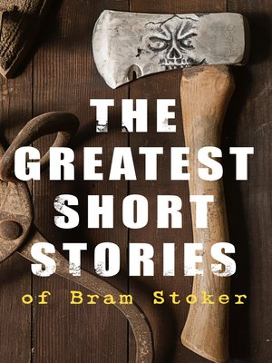 cover image of The Greatest Short Stories of Bram Stoker