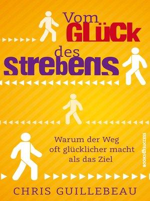 cover image of Vom Glück des Strebens