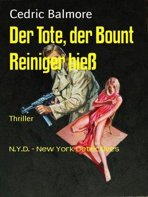 cover image of Der Tote, der Bount Reiniger hieß