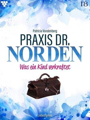 cover image of Praxis Dr. Norden 18 – Arztroman