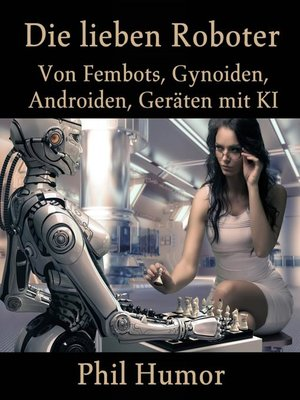 cover image of Die lieben Roboter
