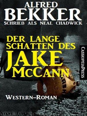 cover image of Der lange Schatten des Jake McCann