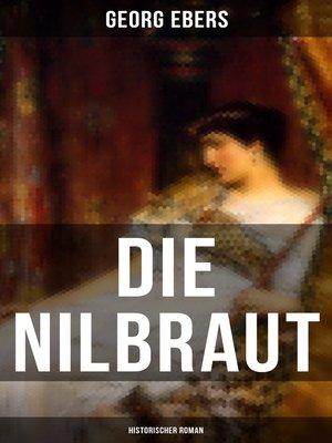 cover image of Die Nilbraut (Historischer Roman)