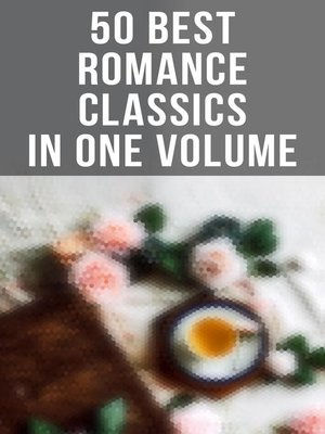 cover image of 50 Best Romance Classics in One Volume