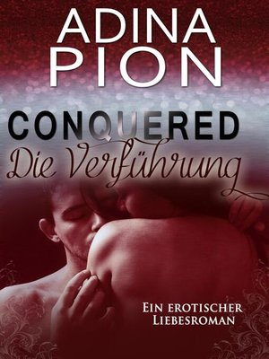 cover image of Conquered – Die Verführung