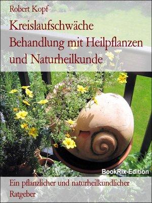cover image of Kreislaufschwäche Behandlung mit Heilpflanzen und Naturheilkunde