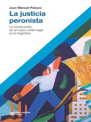 cover image of La justicia peronista