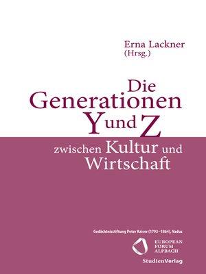 cover image of Die Generationen Y und Z zwischen Kultur und Wirtschaft