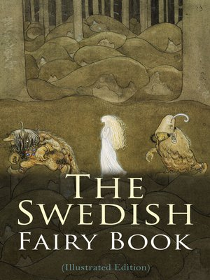 cover image of The Swedish Fairy Book (Illustrated Edition)