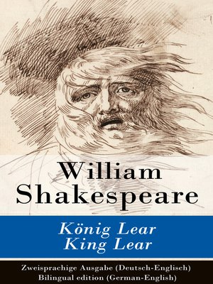 cover image of König Lear / King Lear--Zweisprachige Ausgabe (Deutsch-Englisch) / Bilingual edition (German-English)