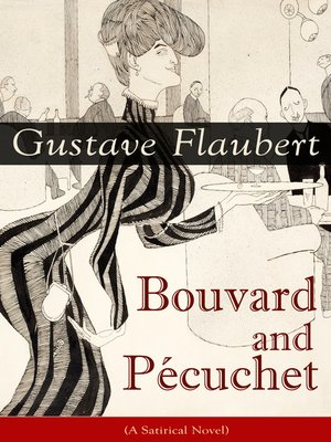 cover image of Bouvard and Pécuchet (A Satirical Novel)