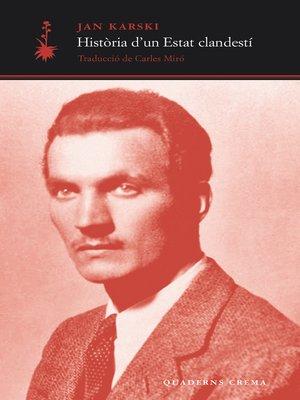 cover image of Història d'un Estat clandestí
