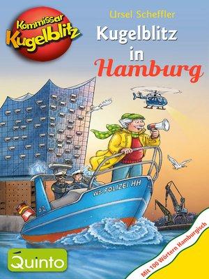 cover image of Kommissar Kugelblitz--Kugelblitz in Hamburg