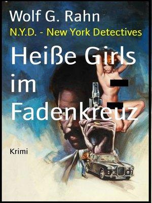 cover image of Heiße Girls im Fadenkreuz