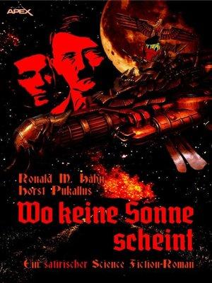 cover image of WO KEINE SONNE SCHEINT