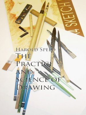 cover image of The Practice and Science of Drawing