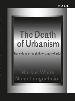 cover image of The Death of Urbanism