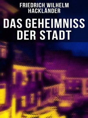 cover image of Das Geheimniss der Stadt
