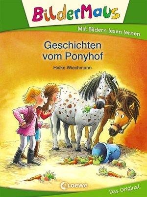 cover image of Bildermaus--Geschichten vom Ponyhof