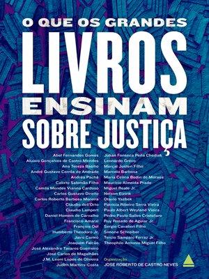 cover image of O que os grandes livros ensinam sobre justiça