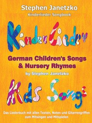 cover image of Kinderlieder Songbook--German Children's Songs & Nursery Rhymes--Kids Songs