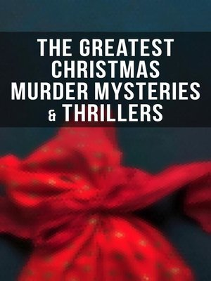 cover image of The Greatest Christmas Murder Mysteries & Thrillers
