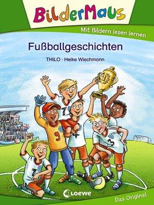 cover image of Bildermaus--Fußballgeschichten