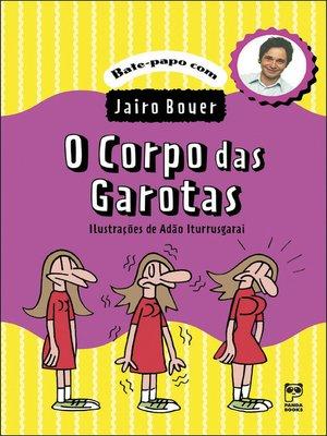 cover image of O corpo das garotas