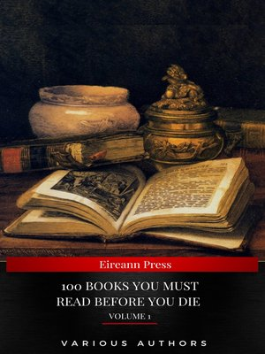 cover image of 100 Books You Must Read Before You Die [volume 1] (Black Horse Classics)