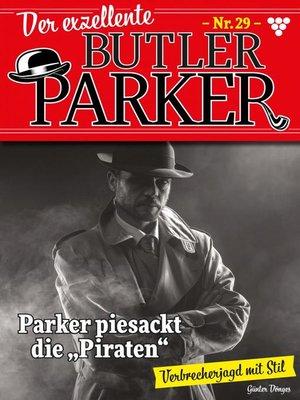 cover image of Der exzellente Butler Parker 29 – Kriminalroman