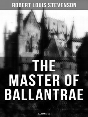 cover image of THE MASTER OF BALLANTRAE (Illustrated)