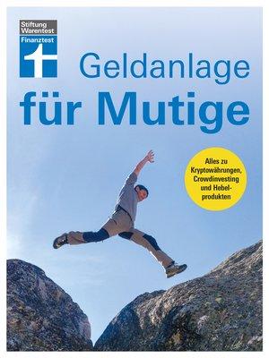 cover image of Geldanlage für Mutige
