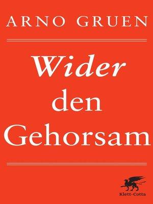 cover image of Wider den Gehorsam