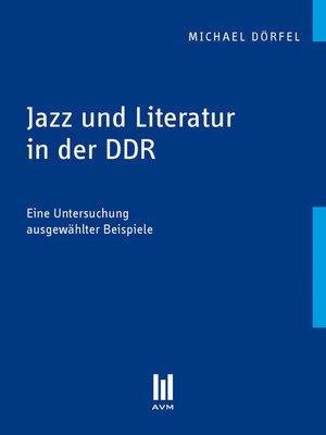 cover image of Jazz und Literatur in der DDR