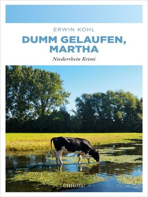cover image of Dumm gelaufen, Martha