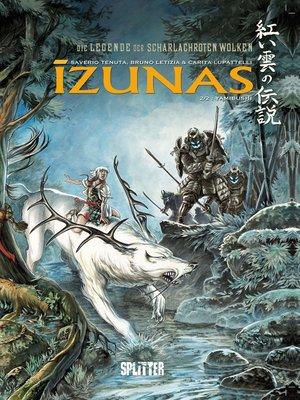 cover image of Die Legende der scharlachroten Wolken--Izunas. Band 2