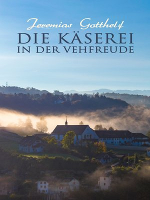 cover image of Die Käserei in der Vehfreude