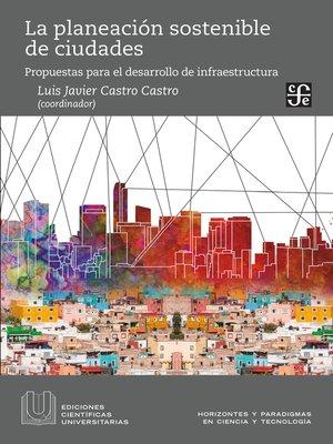 cover image of La planeación sostenible de ciudades