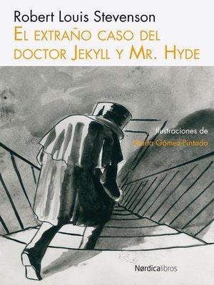 cover image of El extraño caso del Doctor Jekyll y Mr. Hyde