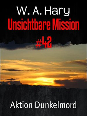 cover image of Unsichtbare Mission #42