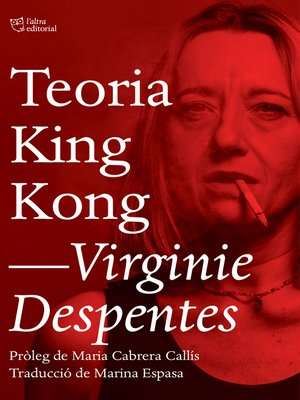 Virginie Despentes Overdrive Ebooks Audiobooks And Videos For Libraries And Schools